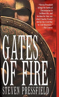 Gates of Fire By Pressfield, Steven